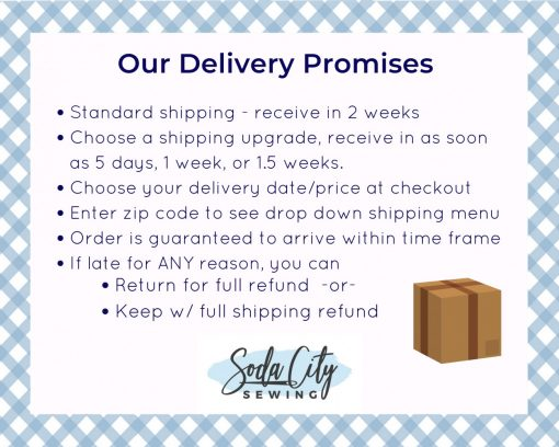 Delivery Guarantee Soda City Sewing